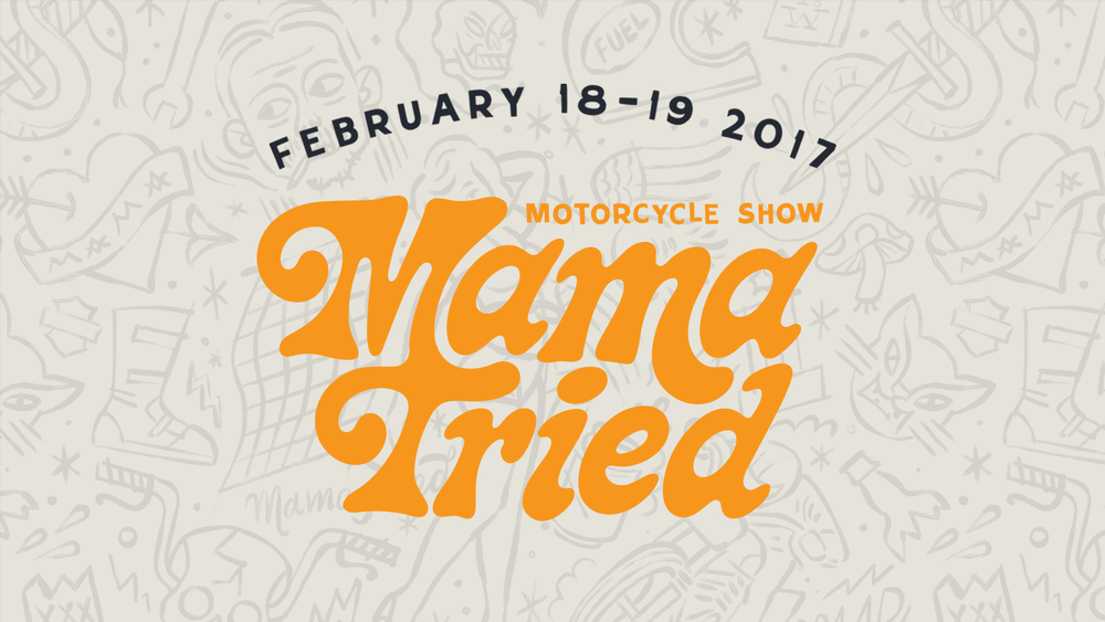 2017 Mama Tried Motorcycle Show
